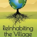 ReInhabiting the Village: Co-Creating our Future