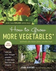 A Strategy for Growing More Food In Your Zone 1: GROW BIOINTENSIVE Method
