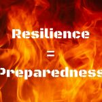 Community Resilience = Emergency Preparedness
