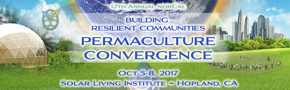 2017 Permaculture & Building Resilient Communities Convergence