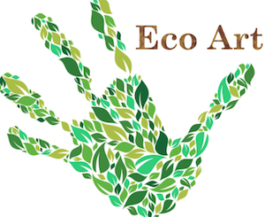 """""""Eco Art"""" as a Tool for Social Change"""