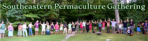 Southeastern Permaculture Gathering