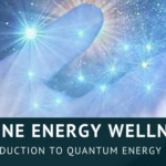 Quantum Energy Healing for New Earth Living